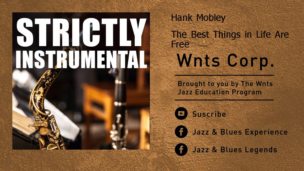 Hank Mobley - The Best Things in Life Are Free