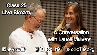A Conversation with Laurie Mulvey, the Doctor of Dialogue - Soc 119 Live Stream