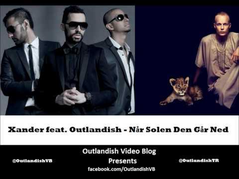 Xander Feat. Outlandish - Når Solen Den Går Ned video