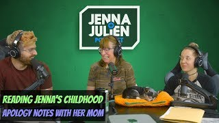 Podcast #228 - Reading Jenna's Childhood Apology Notes with Her Mom