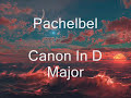 Pachelbel de Canon In D Major. [video]