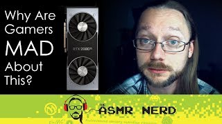 Soft Spoken ASMR | Why Are Gamers So Mad About Nvidia's New GeForce Cards? (RTX 2080)