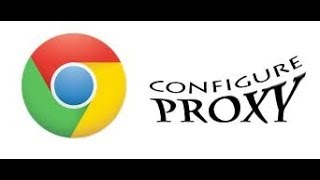 How to change the Proxy settings in Google chrome