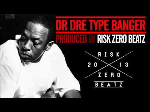 DR DRE STYLE BANGER by Risk Zero Beatz