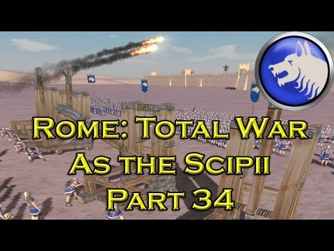 Let's Play Rome Total War Scipii - Part 34: Final Assault