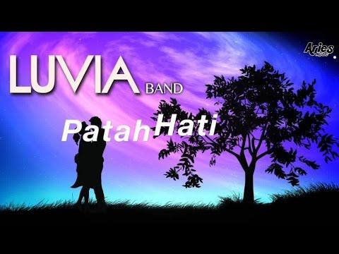 Luvia Band - Patah Hati (Official video lirik)