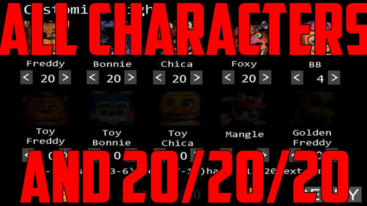 Five nights at freddy s 2 all characters and 20 20 20 mode youtube