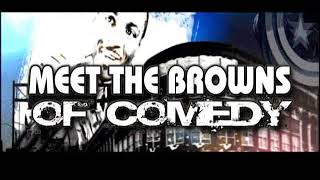 Meet the Browns of STAND UP comedy