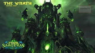 The Wrath - Tome of Sargures - Heroic 27/07/17