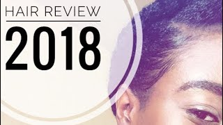 My HAIR in Review 2018 - With pictures   Challenges, Lessons, Improvements