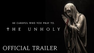 THE UNHOLY - Official Trailer (HD) | In Theaters Good Friday, April 2