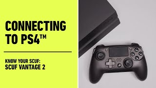 SCUF Vantage 2: Connecting to PS4™ | Know Your SCUF