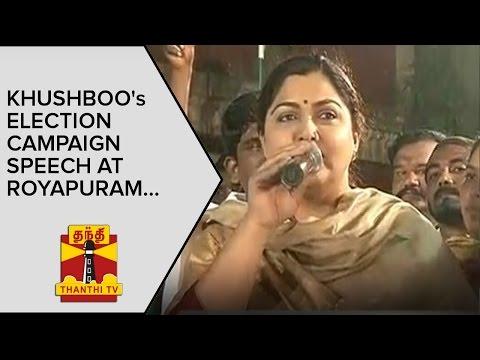 Khushboo's Election Campaign Speech at Royapuram - Thanthi TV