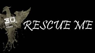 Thirty Seconds To Mars -- Rescue Me(Lyric Video) New Album 2018 2.55 MB