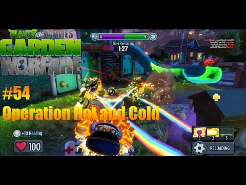 Plants Vs Zombies : Garden Warfare - #54 - Operation Hot and Cold