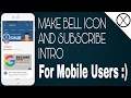 How to Make SUBSCRIBE And Bell Intro notification | How to create bell icon notification with mobile MP3