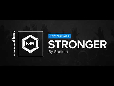 Spoken - Stronger [HD]