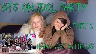 Hang Out With Us!: BTS on Idol Party (Part One)