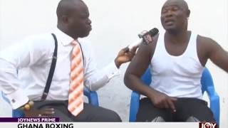 Ghana Boxing - Joy Sports Prime (23-12-16)