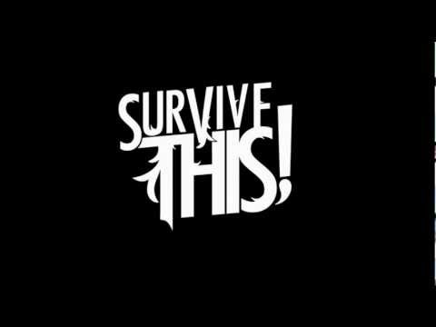 Survive This - The Life That You've Chosen (PRODUCED BY RONNIE RADKE)