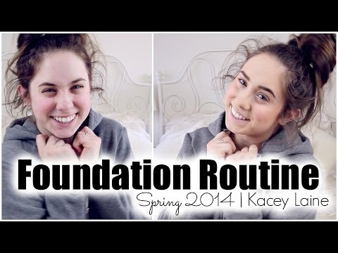Foundation Routine: Spring 2014 | Kacey Laine