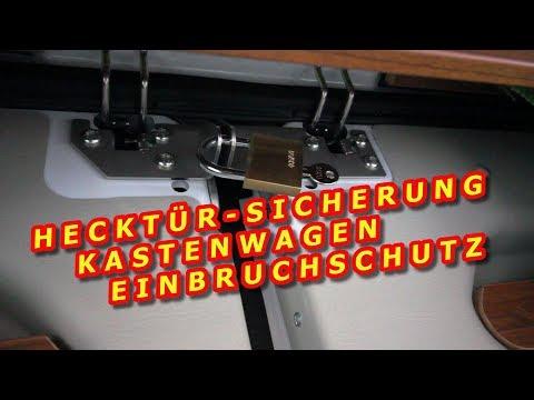 HECKTÜR SICHERUNG KASTENWAGEN, EINBRUCHSCHUTZ - MONTAGE