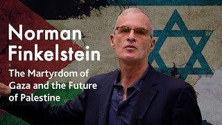 Video: The Future of Palestine - Norman Finkelstein