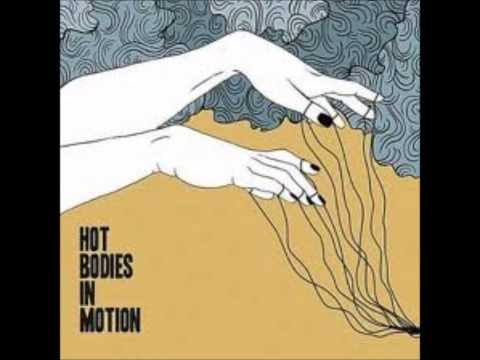 Hot Bodies In Motion - Whiskey Drive