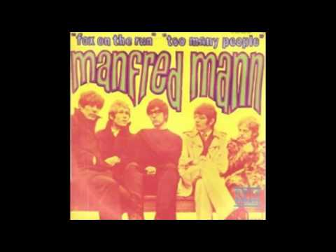Manfred Mann - Too Many People