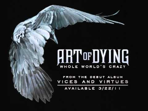 Art Of Dying - Whole World