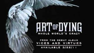 Watch Art Of Dying Whole Worlds Crazy video