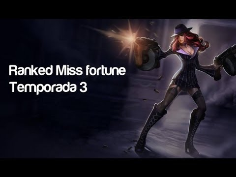 RANKED Miss fortune [Live] Taylor Swift,las que lias  EP 11