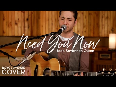 Boyce Avenue - Need You Now