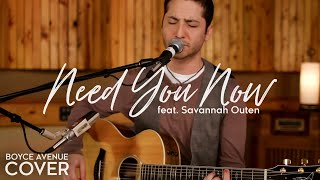 Need You Now - Lady Antebellum (Boyce Avenue feat. Savannah Outen acoustic cover) on iTunes