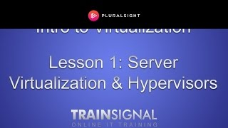 Server Virtualization & Hypervisors