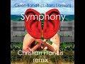 Clean Bandit Ft Zara Larsson Symphony Christian Francis Remix mp3