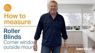 How to Measure - Single Roller Blinds Corner Window Outside Mount