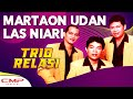 Trio Relasi - Martaon Udan Las Niari MP3