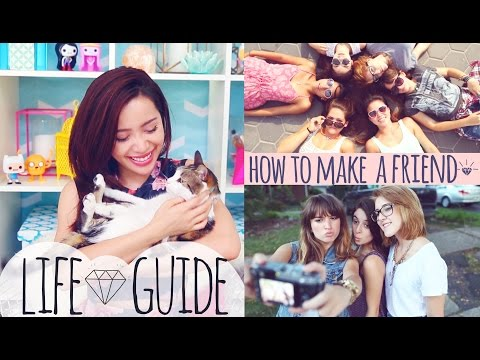 LIFE GUIDE : How to Make a Friend