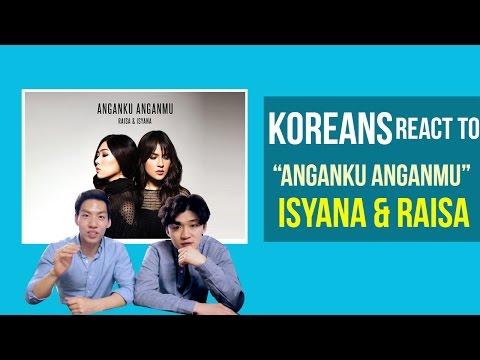 Korean Guys React to Anganku Anganmu - Raisa & Isayana Sarasvati