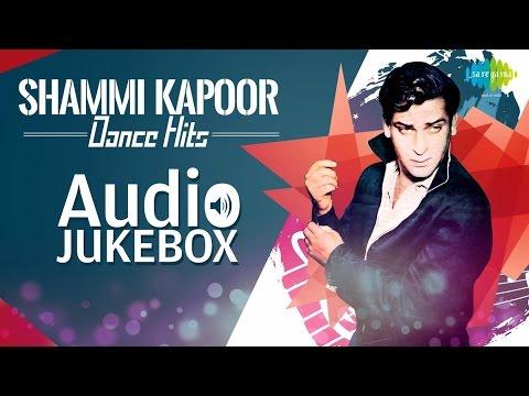Shammi Kapoor Dance Hits   O Haseena Zulfonwale Jane Jahan   Audio Jukebox