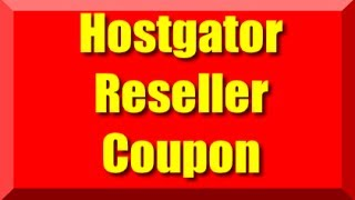 Hostgator Reseller Coupon Code Updated 2015 | Web hosting Coupon Cpanel Offers For Reseller Plans