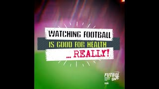 Why Watching Football Is Good For Health!