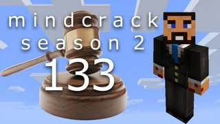 Beef Plays Minecraft - Mindcrack Server - S2 EP133 - Objection! (part 1 of 2)