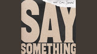 Download Lagu Say Something Gratis STAFABAND