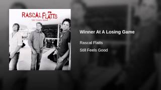 Rascal Flatts Winner At A Losing Game