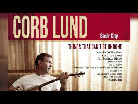 Corb Lund - Sadr City [Audio Only]