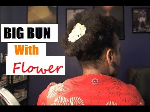 Protective Hairstyles | Big Bun Ponytail With Flower Accessory | Natural Hair Up