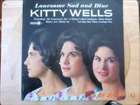 Kitty Wells - You
