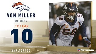 #10: Von Miller (LB, Broncos) | Top 100 Players of 2019 | NFL